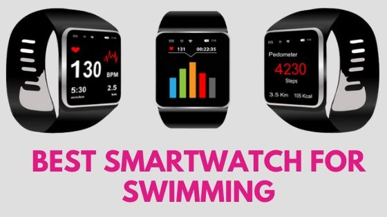 Best Smartwatch for Swimming