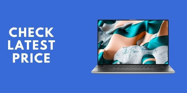 Dell XPS 15 9500 15.6 inch UHD+ Touchscreen Laptop
