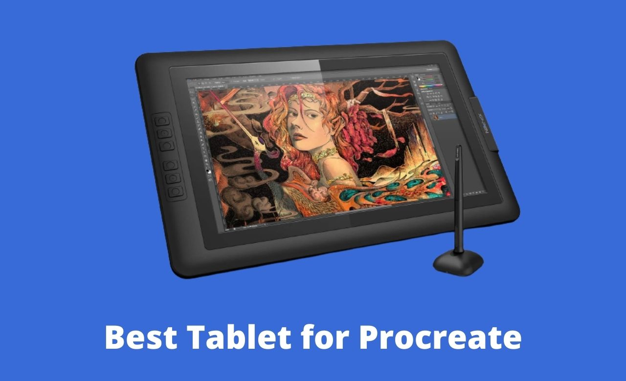 Best Tablet for Procreate