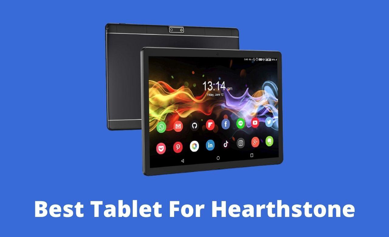 Best Tablet For Hearthstone