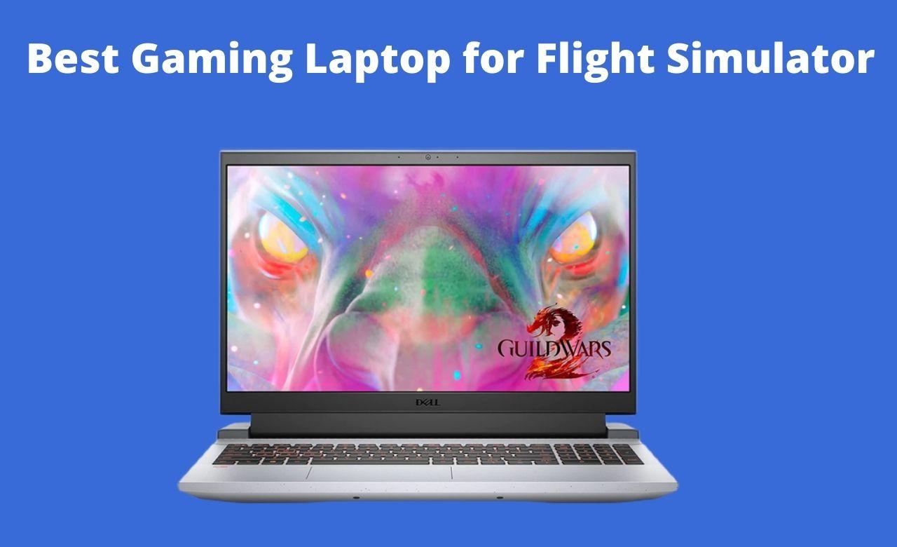 Best Gaming Laptop for Flight Simulator